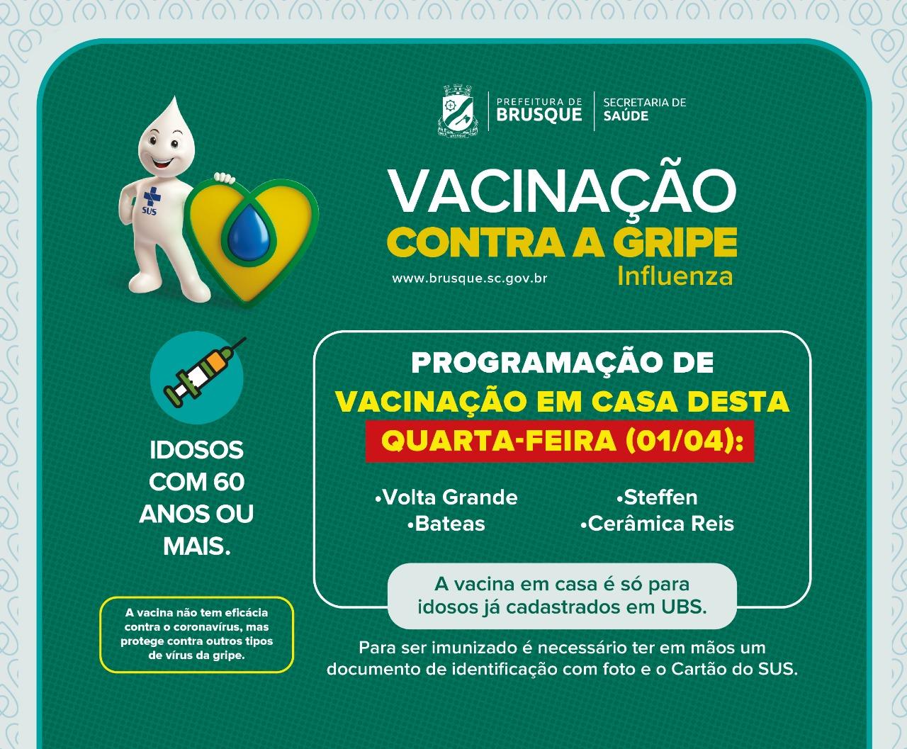 Quatro bairros de Brusque terão vacinação contra a gripe em residências nesta quarta-feira (1º)