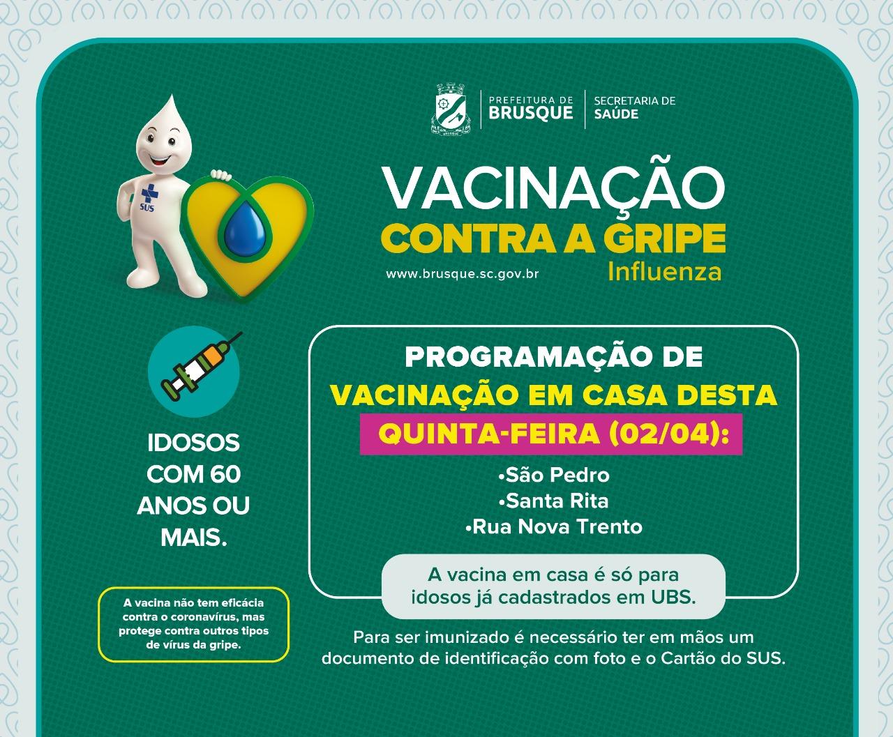 Rua Nova Trento, Santa Rita e São Pedro recebem etapa de vacinação contra Influenza (H1N1)