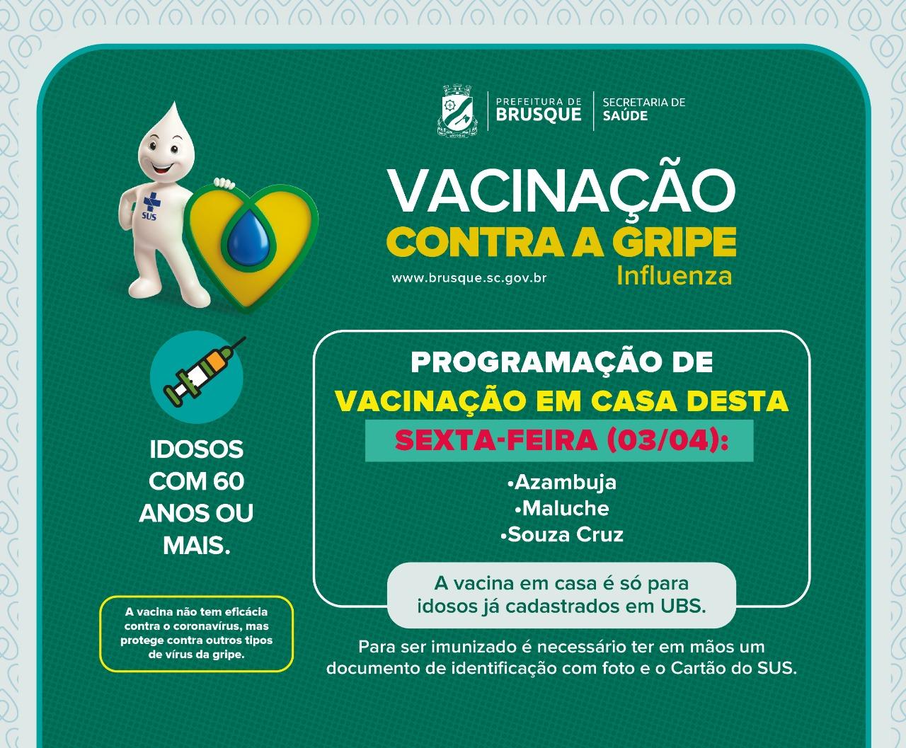 Confira os bairros que recebem vacinação em domicílio nesta sexta-feira (3)