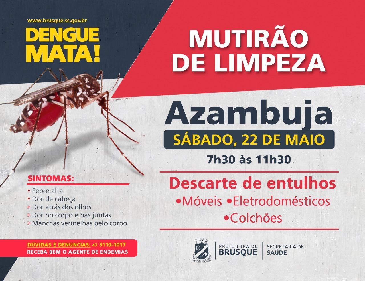 Combate à Dengue: Azambuja recebe mutirão de limpeza neste sábado