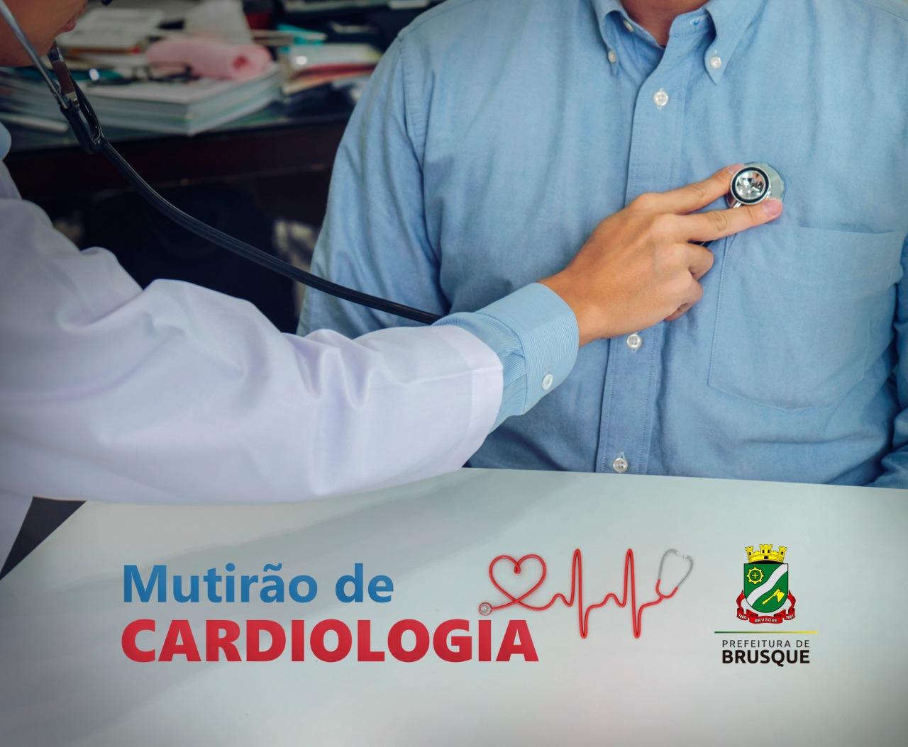 Mutirão vai zerar a demanda atual por consultas de cardiologia em Brusque