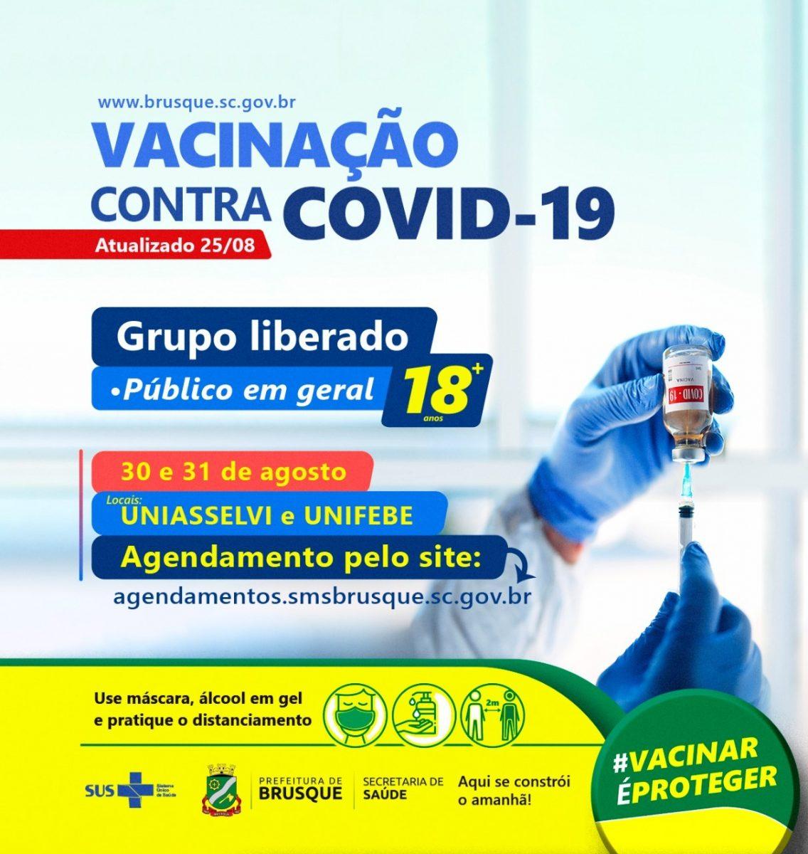 Covid-19: Brusque abre nova agenda para vacina ao grupo de 18 anos ou mais